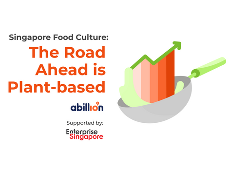Singapore Food Culture: The Road Ahead is Plant-based