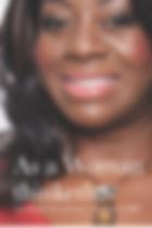 As A Woman Thinketh  - Dr Yana Johnson.p