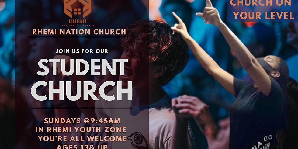 RHEMI Student Church Ages: 13 & up (1)