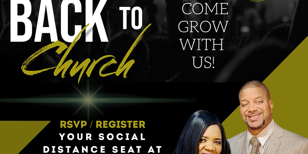 WELCOME BACK TO CHURCH SUNDAY ... Come Grow With Us.