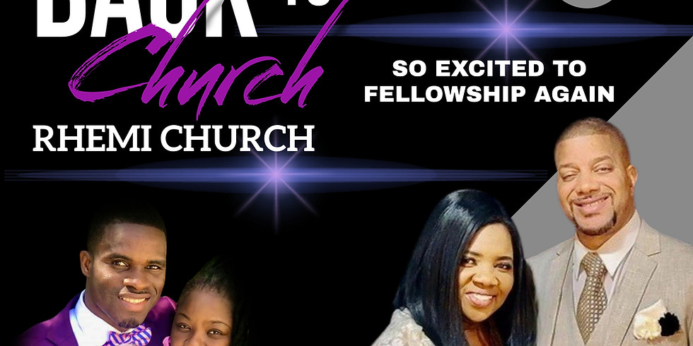 WELCOME BACK TO CHURCH SUNDAY