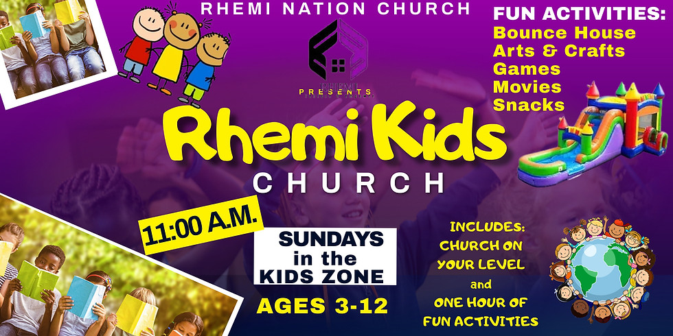 RHEMI KIDS CHURCH  age 3-12