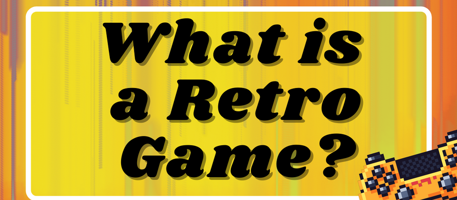 What is Considered a Retro Game?
