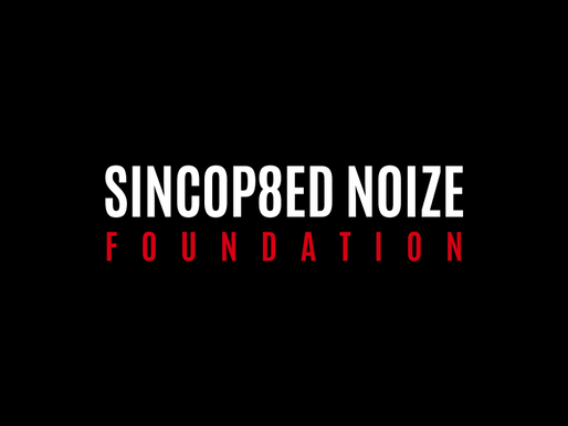 Launch of the Sincop8ed Noize Foundation