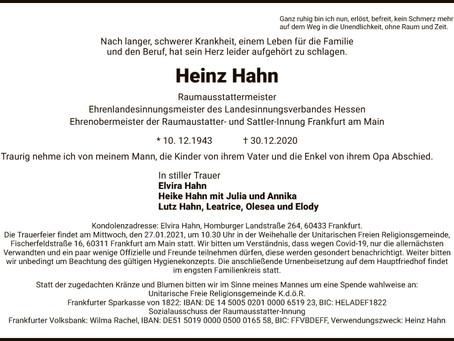 Raumausstattermeister Heinz Hahn    *10.12.1943 ------------- †30.12.2020