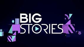 Big Stories.jpg