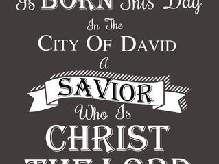 A Savior Has Been Born