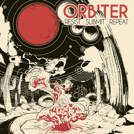 Orbiter - Resist, Submit, Repeat cover art by Alessandro Amoruso