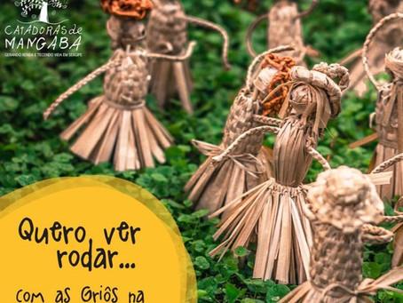#01   Catadoras de Mangaba - Quero ver Rodar... Com as Griôs na Restinga Sergipana