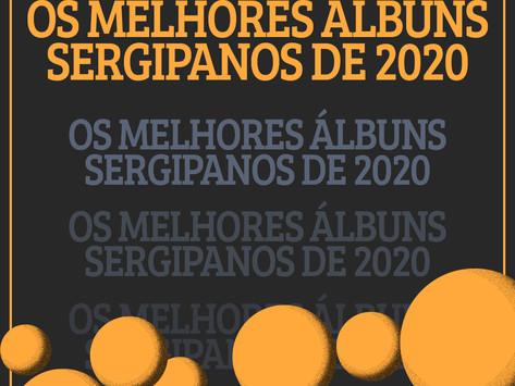 [VOTAÇÃO POPULAR] Os melhores álbuns sergipanos de 2020