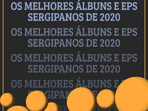 Os Álbuns e EPs sergipanos de 2020