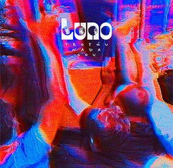 LUNO - Troféu Nada Sou (single)