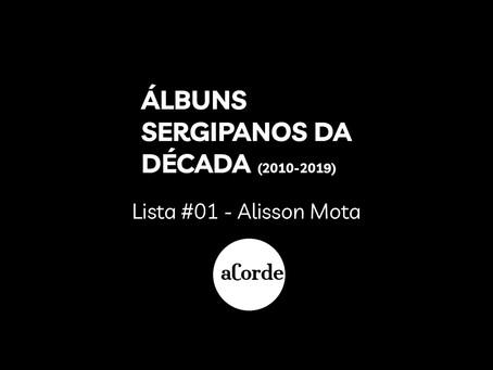 Álbuns sergipanos da última década - a lista de Alisson