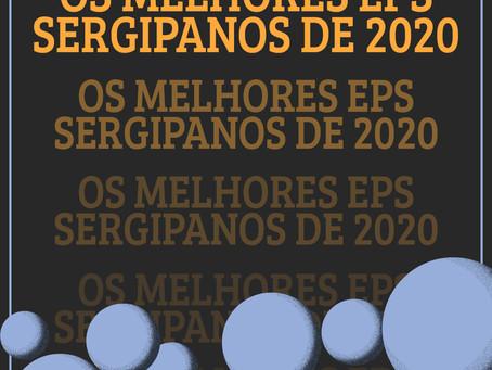 [VOTAÇÃO POPULAR] Os melhores EPs e Mixtapes sergipanos de 2020