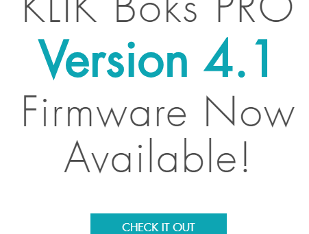 The Biggest Update Yet for KLIK Boks PRO Adds 2-Way Streaming and More.
