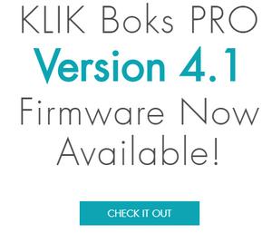 KLIK Boks PRO Version 4.1 Firmware Now Available!