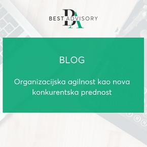 Organizacijska agilnost kao nova konkurentska prednost