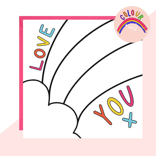 Colour + Send 'Love You' Rainbow Card