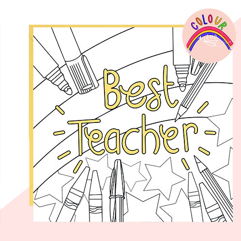 Colour + Send Best Teacher Card
