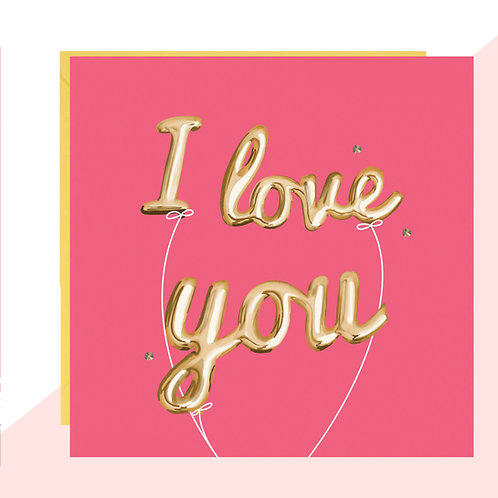 'I Love You' Balloons Card