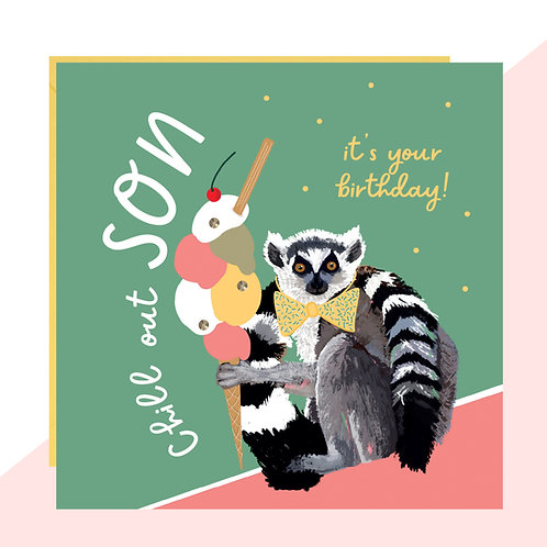 Chill Out Son Birthday Card