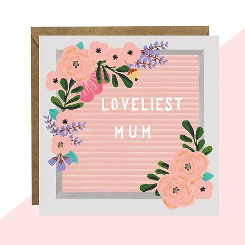 'Loveliest Mum' Message Board Card