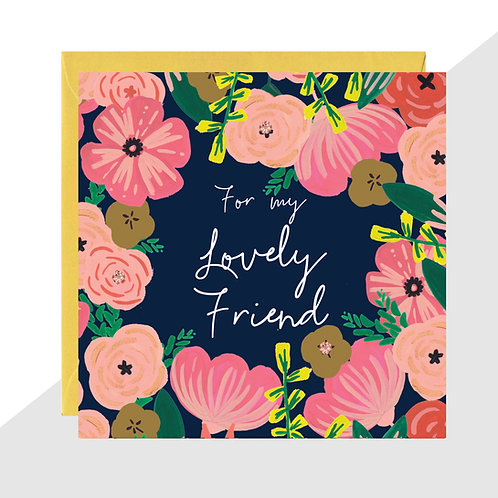 'For my Lovely Friend' Floral Card