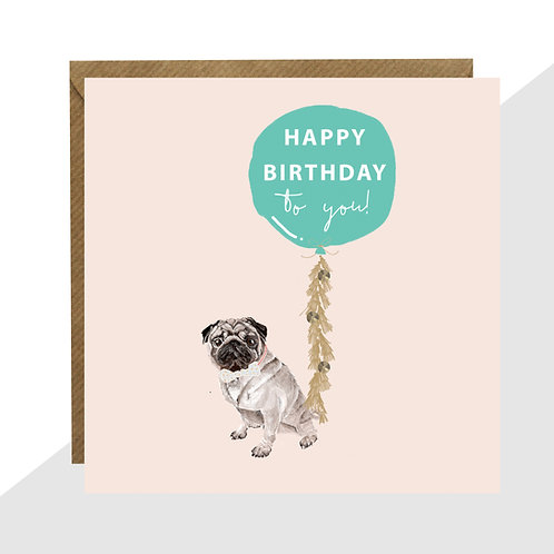 Pug 'Happy Birthday to you!' Card