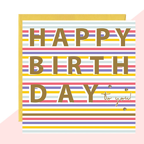 'Happy Birthday To You!' Bold Card