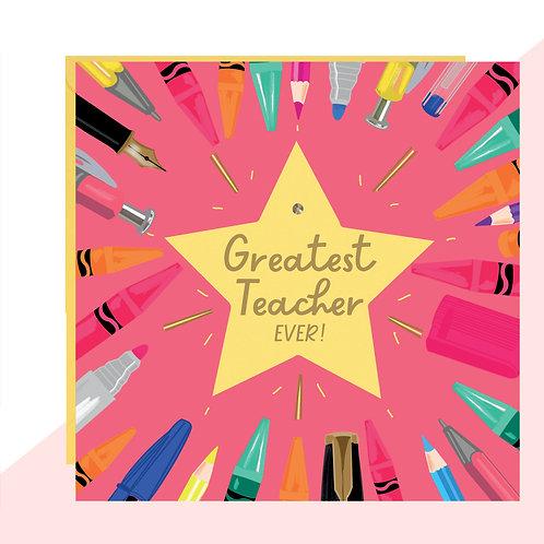 Greatest Teacher Ever! Card