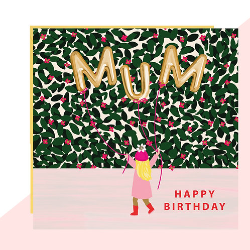 MUM Balloon Birthday Card