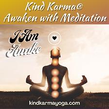 Kind Karma Awaken Meditation Class.