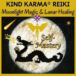 Kind Karma Reiki during the Full Moon.