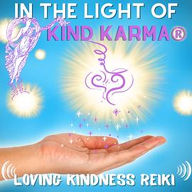 Kind Karma Reiki Treatment with Angelic Energy.