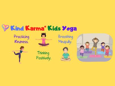 Kind Karma Kids Yoga. Youth Empowerment of Wholeness: YEOW.