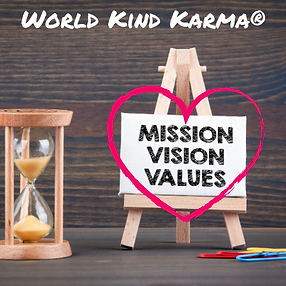 Kind Karma Missions, Visions and Values.