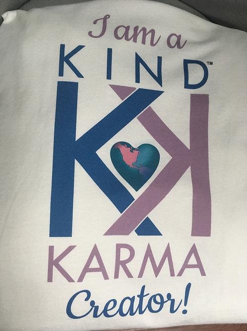 """Create Kind Karma® T-Shirt: """"I am a Kind Karma Creator"""""""