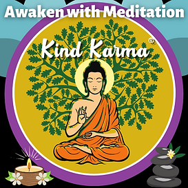 Kind Karma Awaken with Meditation Class