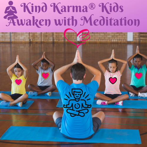 Kind Karma Kids Meditation
