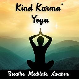 Kind Karma Yoga Practice on a Mountain.
