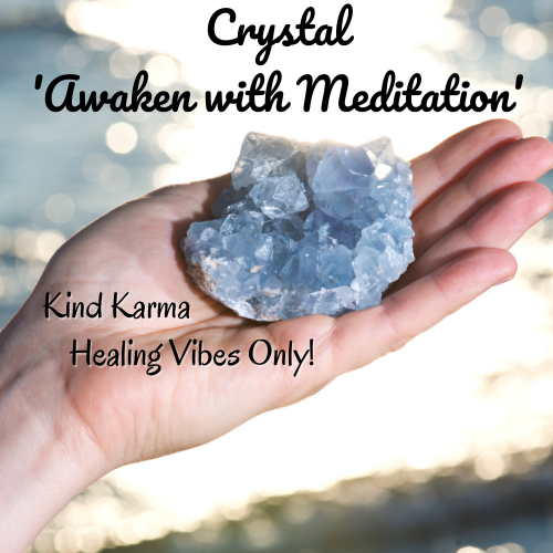 Awaken with Meditation with Celestite Crystals.