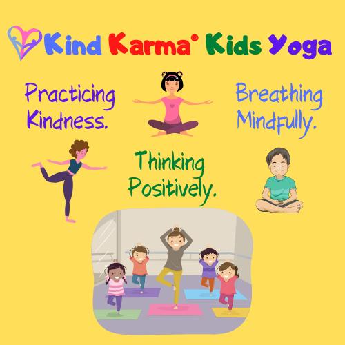 Kind Karma Kids Yoga the though yoga, meditation and mindfulness.