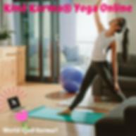 Kind Karma Yoga Online Classes