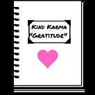 Kind Karma Gratitude Journal for creating inner peace.