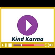 Kind Karma Video