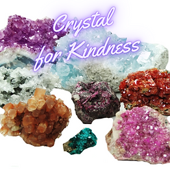 Crystals that increase kindness.
