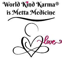 Kind Karma is Metta Medicine