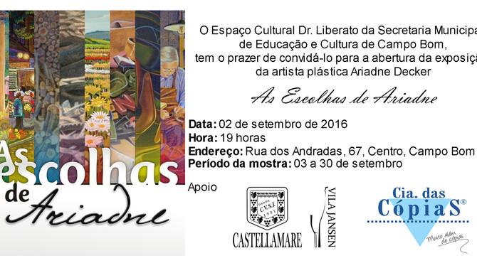 """""""As Escolhas de Ariadne"""" no Espaço Cultural Dr. Liberato em Campo Bom"""