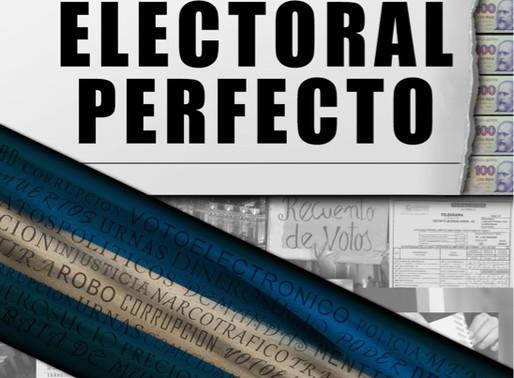El Fraude Electoral Perfecto