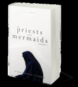 Of Priests and Mermaids: Vol. 1